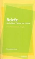 Martin, Therese: Briefe der heiligen Theresia von Lisieux