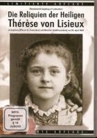 DVD: Die Reliquien der Heiligen Therese von Lisieux