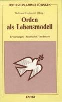 Herbstrith, Waltraud (Hg.): Orden als Lebensmodell