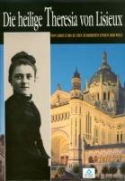 Die heilige Theresia von Lisieux (Bildheft)