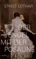 Lothar, Ernst: Der Engel mit der Posaune