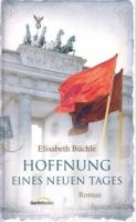 Büchle, Elisabeth: Hoffnung eines neuen Tages