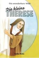 Fischer, Marie-Thérèse: Die kleine Therese