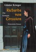 Krieger, Günter: Richarda von Gression - Die Königin