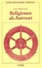 Waldenfels, Hans: Religionen als Antwort
