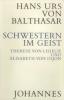 Balthasar, Hans Urs von: Schwestern im Geist