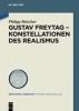 Böttcher, Philipp: Gustav Freytag - Konstellationen des Realismus