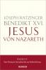 Ratzinger, Joseph (Benedikt XVI:) Jesus von Nazareth (Band 2)