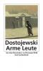 Dostojewski, Fjodor M: Arme leute