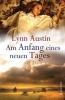 Austin, Lynn: Am Anfang eines neuen Tages