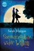 Morgan, Sarah: Sommerzauber wider Willen